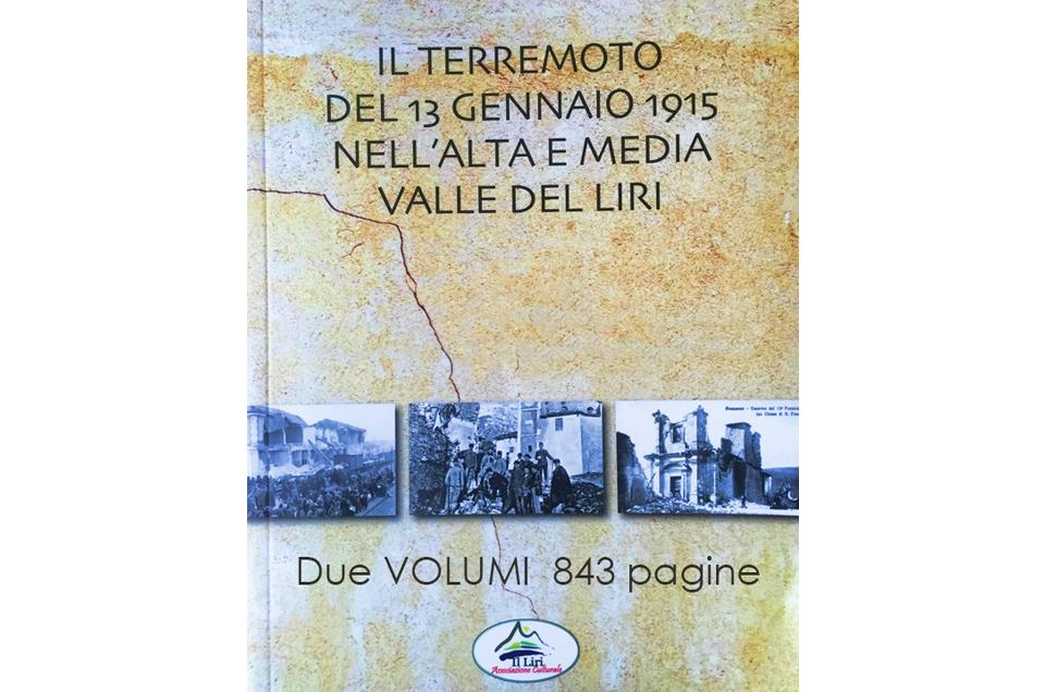 IL TERREMOTO DEL 13 GENNAIO 1915 NELL'ALTA E MEDIA VALLE DEL LIRI.
